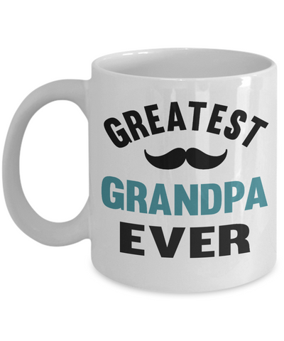 Greatest Grandpa Ever Mug Gift for Father's Day Birthday Coffee Cup
