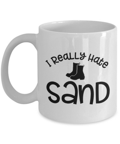Image of I Really Hate Sand Deployment Strong Mug Military USAF Navy Marine Ceramic Coffee Cup Gifts