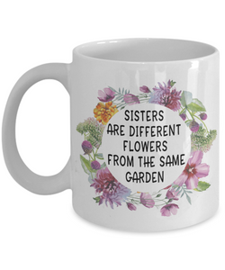 Big Little Sister gifts Sisters are different flowers from the same garden sisters birthday gifts