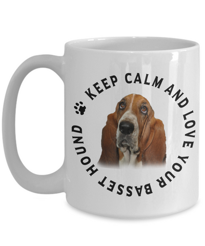 Image of Keep Calm and Love Your Basset Hound Ceramic Mug Gift for Hound Dog Lovers
