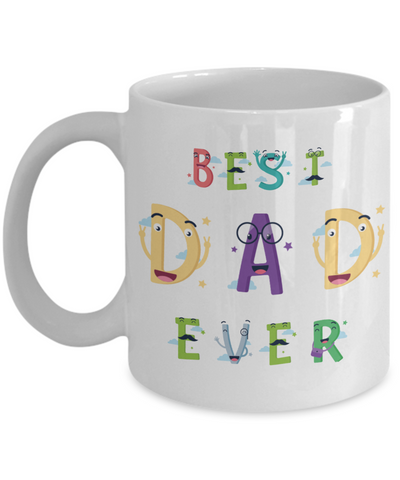 Best Dad Ever Mug Father's Day Novelty Birthday Gift for Daddy Ceramic Coffee Cup