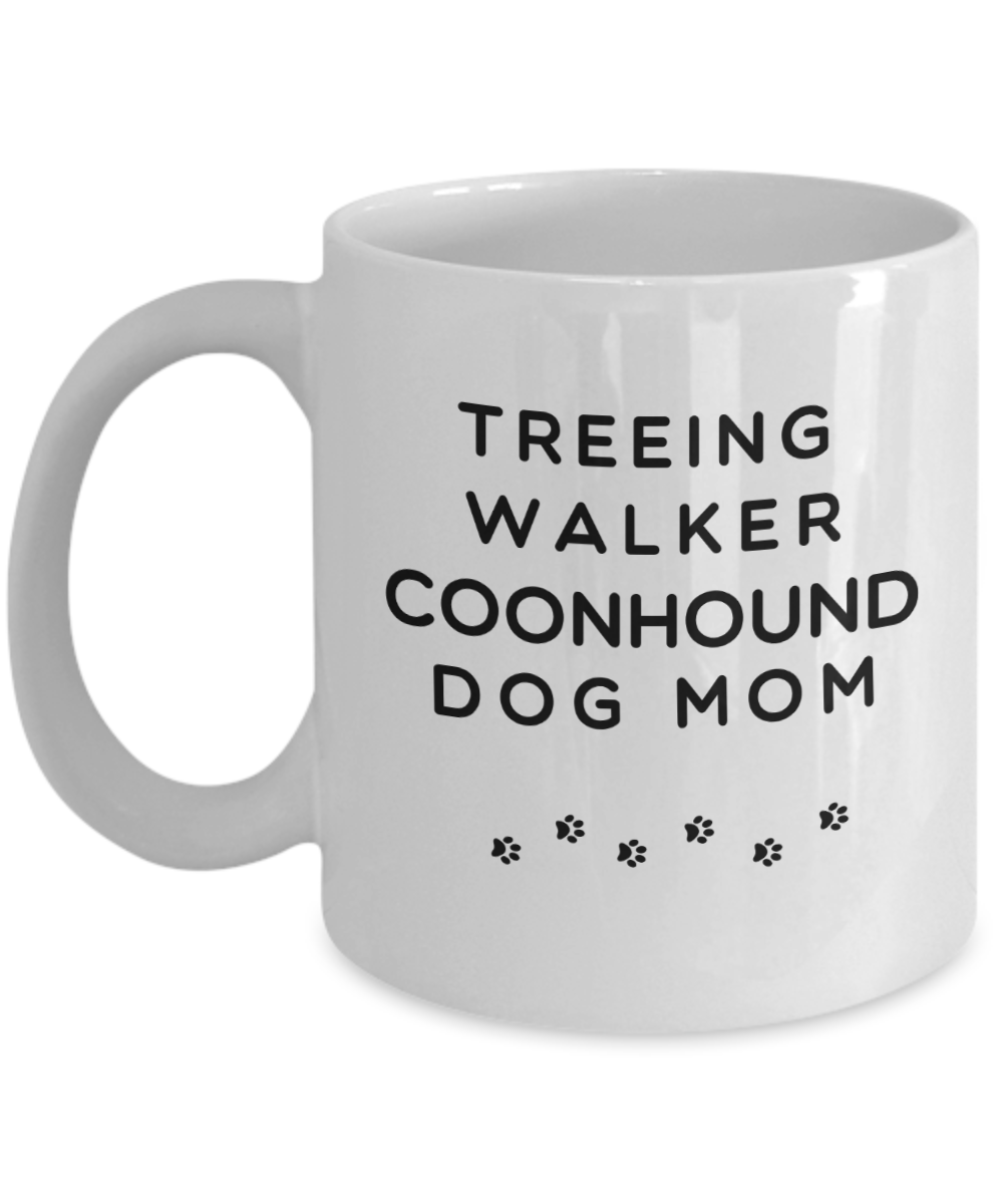Best Treeing Walker Coonhound Dog Mom Cup Unique Ceramic Coffee Mug Gifts for Women