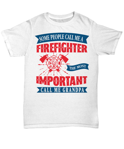 Firefighter Grandpa Hero Occupational T-Shirt Gift Fire Fighter Brave Courageous Strong Novelty Birthday Shirt for Men or Women