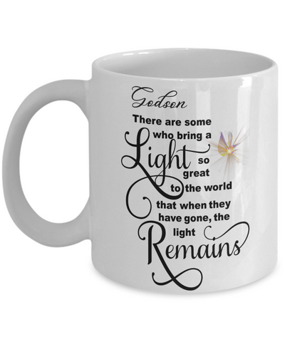 Godson Memorial Some Bring a Light So Great It Remains Mug Gift In Loving Memory Cup