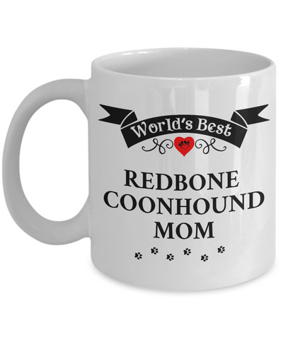 Image of World's Best Redbone Coonhound Mom Cup Unique Ceramic Dog Coffee Mug Gifts