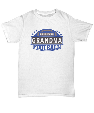 Best Ever Football Grandma T-Shirt Gift for Men or Women Fun Novelty Birthday Sport Lover Teacher Supporter Shirt