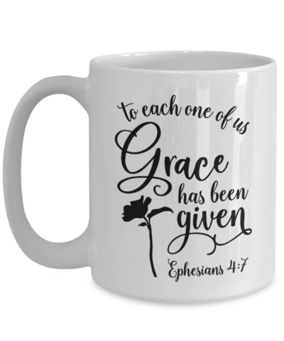 Image of Ephesians 4:7 Bible Verse Faith Mug To Each One of Us Grace Has Been Given Christian Novelty Birthday Gifts Best Scripture Verse Quote Gifts Ceramic Coffee Tea Cup