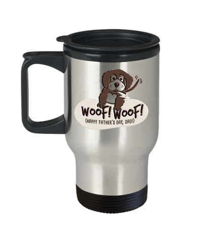 Happy Father's Day Dad Travel Mug With Lid Dog Lover Woof Novelty Quote Gift Coffee Cup