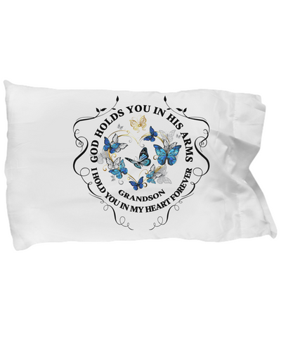 In Memory of Grandson Memorial Gift Pillow Case God Holds You In His Arms Loved One Sympathy Mourning Keepsake