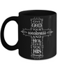 Give God Your Weakness and He'll Give You His Strength Faith Black Mug Gifts Novelty Birthday Gift Ceramic Coffee Cup