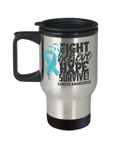 Fight Believe Hope Survive Cancer Travel Mug Gift Awareness Support Cup