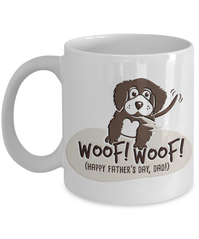 Happy Father's Day Dad Mug Dog Lover Woof Novelty Quote Gift Ceramic Coffee Cup