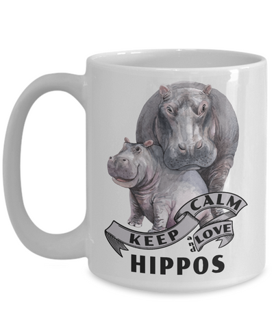 Image of Keep Calm and Love Hippos Mom Mug Gift Hippo Mom and Baby Lover Novelty Birthday Cup
