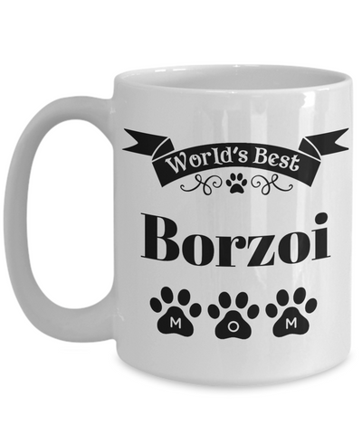 Image of World's Best Borzoi Dog Mom Mug Fun Novelty Birthday Gift Work Coffee Cup