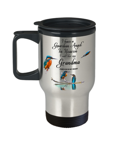 Memorial for Grandparent Kingfisher Bird Gift Mug I Have a Guardian Angel in Heaven I Call Her My Grandma Forever in My Heart for Memory Travel Coffee Cup