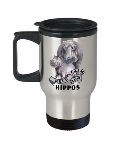 Image of Keep Calm and Love Hippos Travel Mug Gift Hippo Mom and Baby Lover Novelty Birthday Cup