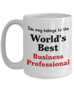 World's Best Business Professional Mug Occupational Gift Novelty Birthday Thank You Appreciation Ceramic Coffee Cup