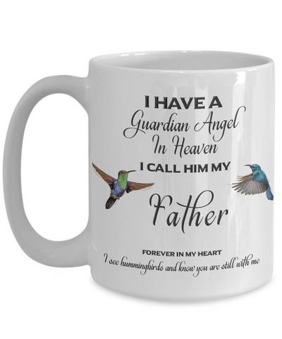 "Dad Memorial Gift I Have a Guardian Angel in Heaven...""I see hummingbirds and know you are still with me"" Daddy Memory gift"