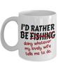 Rather Be Fishing Mug Funny Gift Fisher Do What Wife Says Novelty Coffee Cup