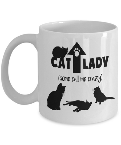 Image of Funny Cat Lady Gift Some Call Me Crazy Cat Lovers Coffee Mug For Cat Enthusiast