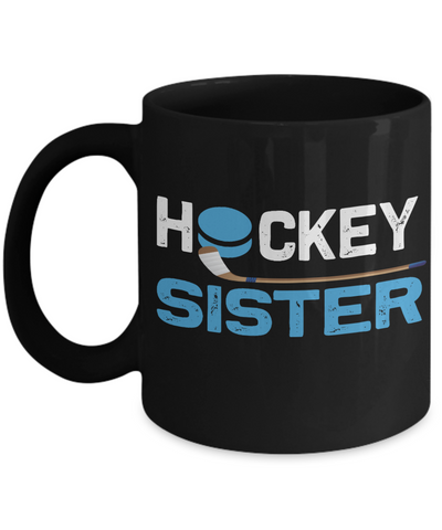 Hockey Sister Black Mug Gift Sibling Novelty Birthday Ceramic Coffee Cup