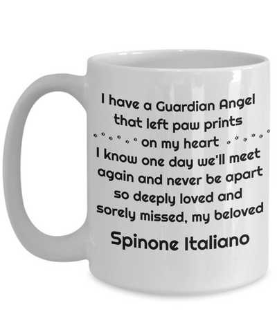 Spinone Italiano Dog Memorial Gift Mug Guardian Angel that left paw prints on my heart Pet Remembrance in Memory Bereavement Ceramic Coffee Cup