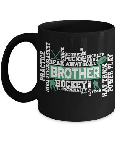 Hockey Brother Word Art Black Mug Gift for Men Score Goal Puck Face Off Team Appreciation Novelty Birthday Ceramic Coffee Cup