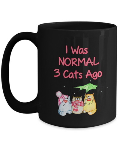 "Image of Funny Cat Lady Gift, "" I was Normal 3 cats Ago"" Fun Coffee Mug for Crazy Cat Ladies"