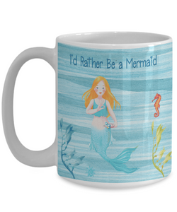 "Mermaid Gift for Daughter,""I'd Rather Be a Mermaid, Mermaid at Heart"" Mermaid Gift Mug"