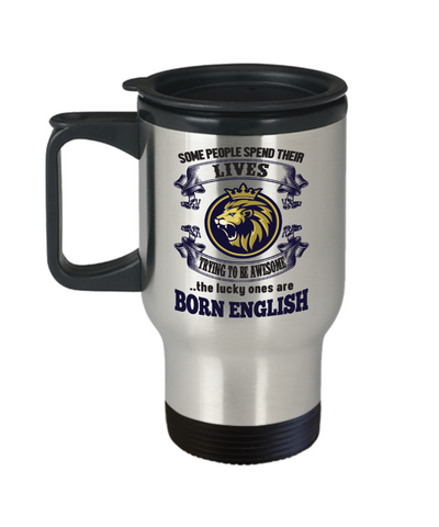 Born English Travel Mug England Gift Unique Novelty Birthday Coffee Cup