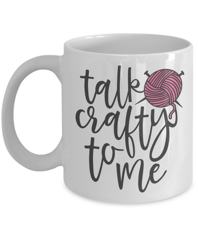 Funny Knitting Yarn Mug Talk Crafty To Me Novelty Birthday Gift for Knitters Crochet Lovers Ceramic Coffee Cup
