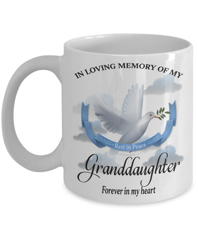 Granddaughter Memorial Remembrance Mug Forever in My Heart In Loving Memory Bereavement Gift for Support and Strength Coffee Cup