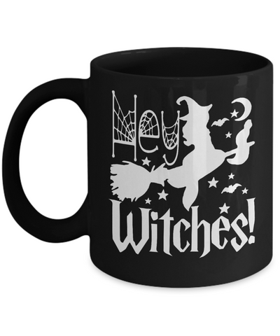 Halloween Hey Witches Black Mug Funny Gift Spooky Haunted Novelty Coffee Cup