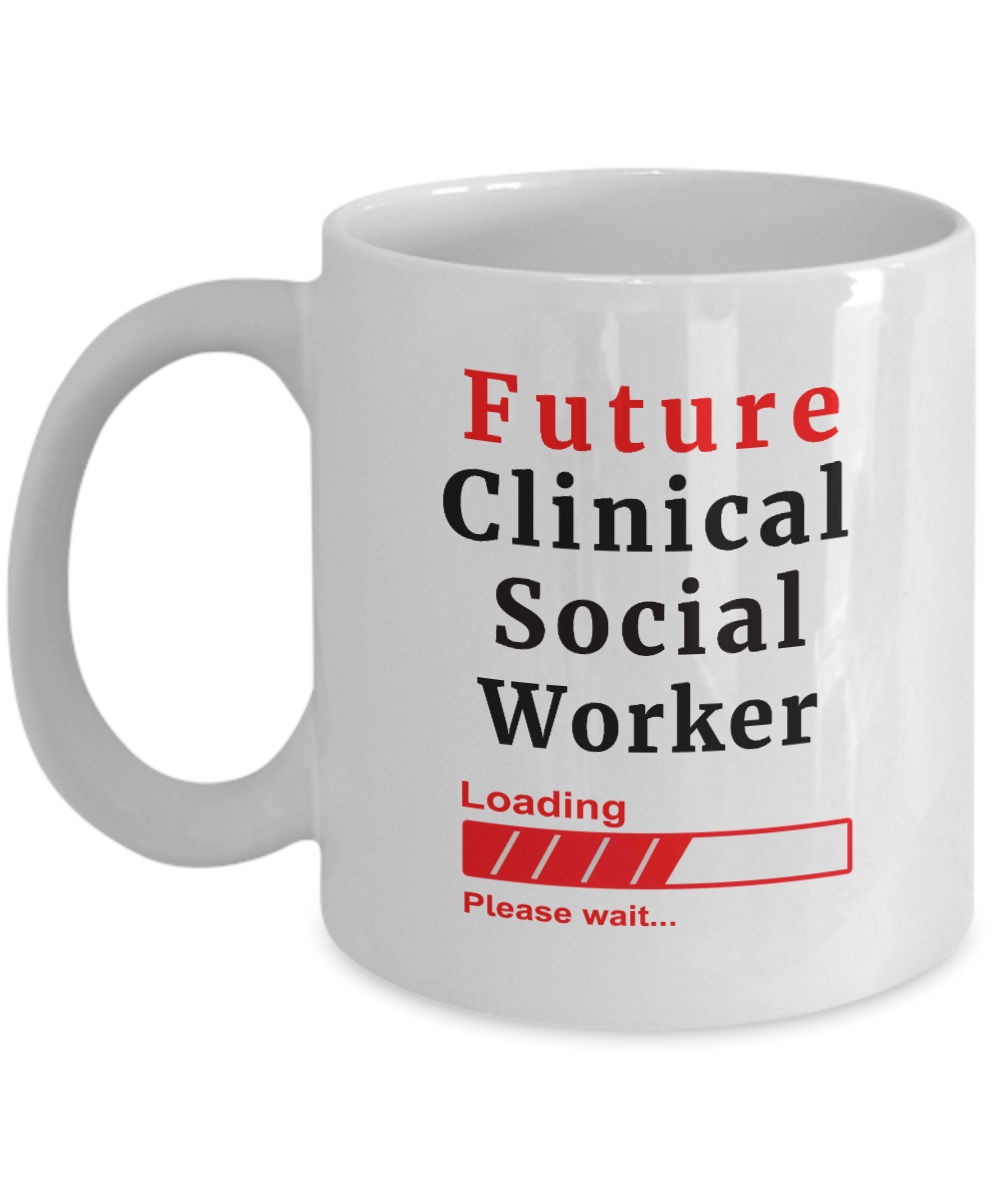 Funny Future Clinical Social Worker Loading Please Wait Ceramic Coffee Mug for Men and Women Novelty Birthday Gifts