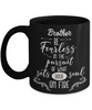 Brother Motivational Gift Black Mug Be Fearless in Pursuit Set Soul on Fire Novelty Coffee Cup