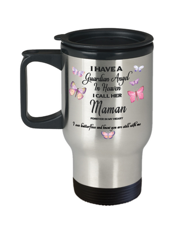 Maman Memorial Butterfly Insulated Travel Mug With Lid Gift I Have a Guardian Angel in Heaven Forever in My Heart Remembrance Gifts Coffee Cup