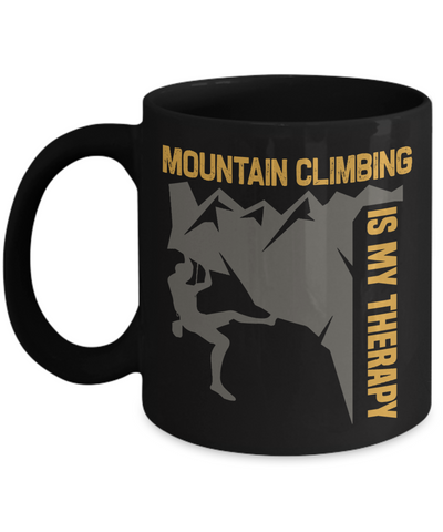 Mountain Climbing is My Therapy Black Mug Gift Outdoor Adventure Lover Novelty Coffee Cup