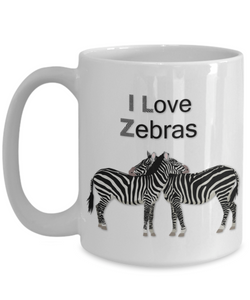 "Zebra Lover Gift, ""I Love Zebras!"" Beautiful gift mug for people who love Zebras"
