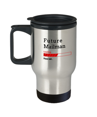 Image of Funny Future Mailman Loading Please Wait Travel Mug Tea Cup Gift for Men and Women