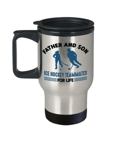 Father and Son Ice Hockey Teammates For Life Travel Mug Gift Novelty Birthday Coffee Cup