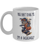 You Can't Scare Me Werewolf Gift Mug Halloween Novelty Coffee Cup