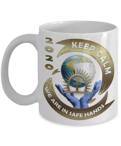 Covid 19 2020 Faith Mug Keep Calm We Are in Safe Hands Coronavirus Pandemic Christian Support Cup
