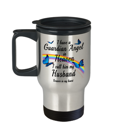 Husband In Loving Memory Gift  Butterfly Travel Mug With Lid I Have a Guardian Angel in Heaven In Remembrance Memorial Coffee Cup