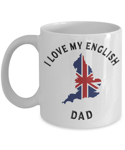 Image of I Love My English Dad Mug Novelty Birthday Gift Ceramic Coffee Cup