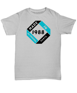 Made 1988 Birthday Shirt Gift All Original Parts Unique Novelty Celebration