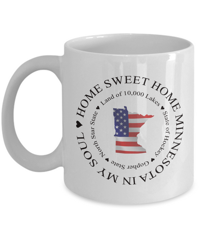 Image of Patriotic Minnesota Mug Home Sweet Home In My Soul Unique Minnesota Ceramic Coffee Cup Gifts