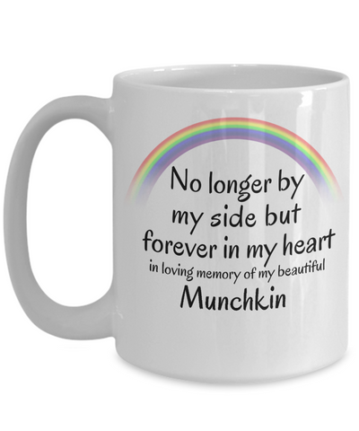Image of Munchkin Memorial Gift Cat Mug No Longer By My Side But Forever in My Heart Cup In Memory of Pet Remembrance Gifts