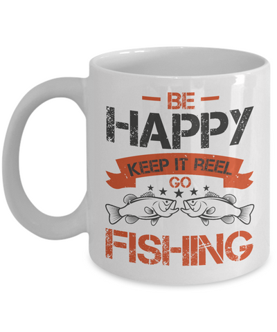 Be Happy Go Fishing Mug Gift For Fisher Addict Novelty Hobby Coffee Cup