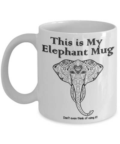 "Image of Elephant Lover Gift, ""This is My Elephant Mug Beautiful gift mug elephants"