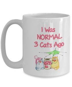 "Funny Cat Lady Gift, "" I was Normal 3 Cats Ago"" Fun Coffee Mug for Crazy Cat Ladies"